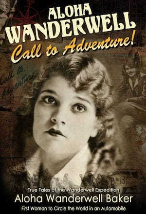 Call to Adventure by Aloha Wanderwell